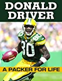 Donald Driver - A Packer For Life