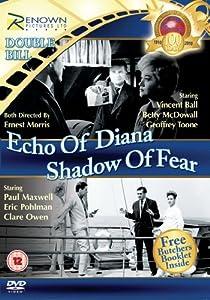 Echo of Diana & Shadow of Fear [DVD]