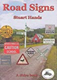 img - for Road Signs (Shire Album) by Stuart Hands (2005-10-01) book / textbook / text book