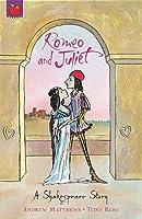 Shakespeare Stories: Romeo And Juliet