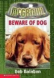 Beware-Of-Dog-Turtleback-School--Library-Binding-Edition-Mcgrowl