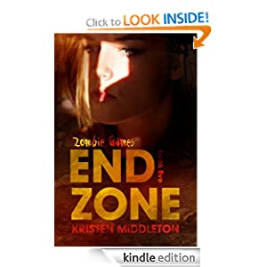 Kristen Middleton - Zombie Games Book Five (End Zone)