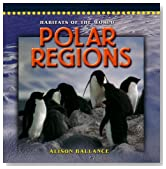 POLAR REGIONS (Dominie Habitats of the World)