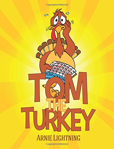 Tom the Turkey (Thanksgiving Books for Kids)