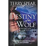 Destiny of the Wolf (Heart of the Wolf Book 2) ~ Terry Spear