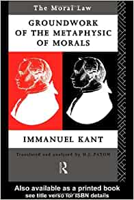 immanuel kant foundations of the metaphysics of morals thesis