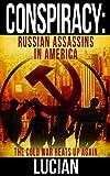 Conspiracy: Russian Assassins in America
