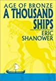 Age of Bronze, Vol. 1: A Thousand Ships (1582402000) by Shanower, Eric
