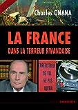 La France dans la terreur rwandaise