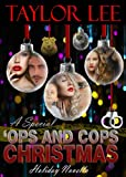 A Special Ops and Cops Christmas:Sexy Romantic Suspense Holiday Novella