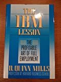 img - for THE IBM LESSON: The Profitable Art of Full Employment book / textbook / text book