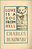 img - for Love is a Dog From Hell book / textbook / text book