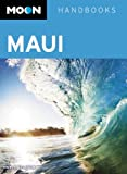 Moon Maui: Including Molokai & Lanai (Moon Handbooks)