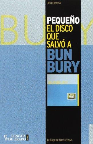 Pequeño. El Disco Que Salvó A Bunbury (Cara B)