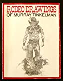 img - for Rodeo drawings of Murray Tinkelman book / textbook / text book