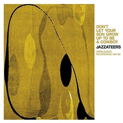 JAZZATEERS - Don't Let Your Son Grow Up to Be a Cowboy