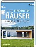 Traumhaft schöne Einfamilienhäuser um 250.000 Euro