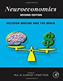 img - for Neuroeconomics, Second Edition: Decision Making and the Brain book / textbook / text book
