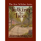 Talking to Treesdi Joanna MacOwl