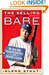 The Selling of the Babe: The Deal Tha...