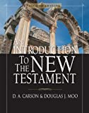 An Introduction to the New Testament (0310238595) by Carson, D. A.