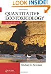 Quantitative Ecotoxicology, Second Ed...