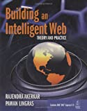 Building an intelligent Web : theory and practice