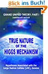 True Nature of the Higgs Mechanism (G...