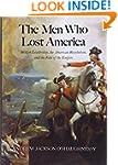 The Men Who Lost America: British Lea...