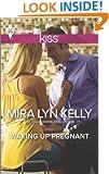 Waking Up Pregnant (Harlequin Kiss)