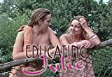 Educating Julie (DVD) ~ Gail Ward Cover Art