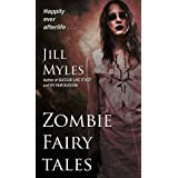 Zombie Fairy Tales