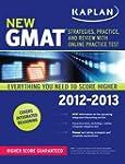 Kaplan New Gmat 2012-2013: Strategies...