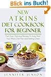 New Atkins Diet Cookbook for Beginner...
