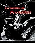 Les h�ritiers de Prom�th�e