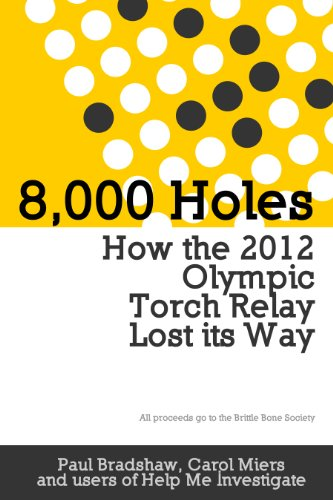 8000-holes-how-the-2012-olympic-torch-relay-lost-its-way-english-edition