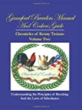 By Kenny Troiano Gamefowl Breeders Manual and Cockers Guide: Chronicles of Kenny Troiano - Volume Two [Paperback]