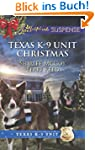 Texas K-9 Unit Christmas (Mills & Boo...
