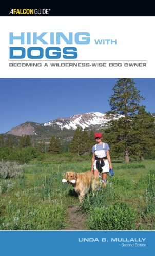 Hiking with Dogs, 2nd: Becoming a Wilderness-Wise Dog Owner (Kestrel)