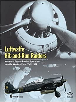 Luftwaffe Hit and Run Raiders: Nocturnal Fighter-bomber