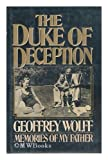 Image of The Duke Of Deception: Memories of my father