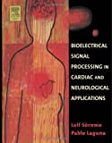 Bioelectrical signal processing in cardiac and neurological applications /