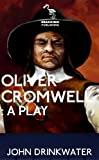 img - for Oliver Cromwell: A Play book / textbook / text book