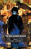 The Neil Gaiman Reader (0809556251) by Schweitzer, Darrell