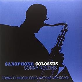 Saxophone Colossus (180 Gram Vinyl) [Analog]