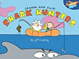 img - for Grampa & Julie: Shark Hunters book / textbook / text book