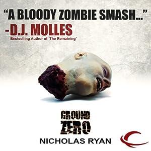A Zombie Apocalypse  - Nicholas Ryan