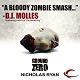 img - for Ground Zero: A Zombie Apocalypse book / textbook / text book