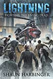 Lightning: Fighting the Living Dead (Undead Rain Book 3)