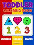 Toddler Coloring Book. Numbers Colors...